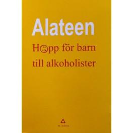 Alateen - Hopp för barn till alkoholister